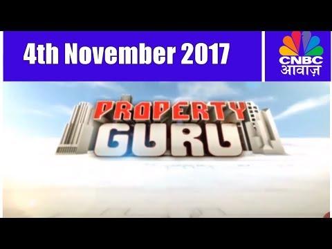 Property Guru | 4th November 2017 | CNBC Awaaz