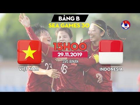 FULL   ĐT nữ Việt Nam - ĐT nữ Indonesia   Bóng Đá Nữ SEA Games 30   VFF Channel
