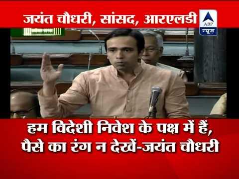 RLD leader Jayant Choudhary supports FDI in Lok Sabha
