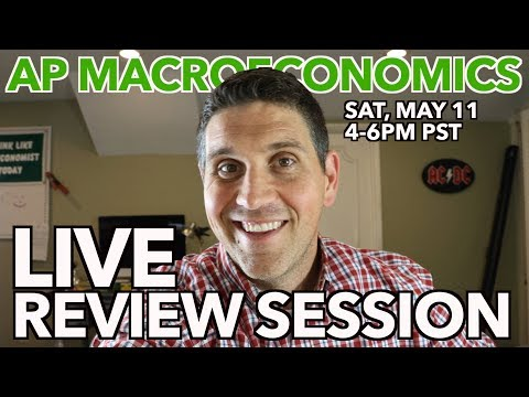 AP Macro LIVE Stream Review- Saturday, May 11, 2019 at 4pm PST - From scarcity to foreign exchange, I'm going to cover the content, skills, and graphs you need for you macro course.