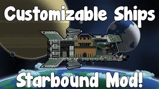 Fully Customizable Ship , Block by Block!? - Starbound Mod - BETA