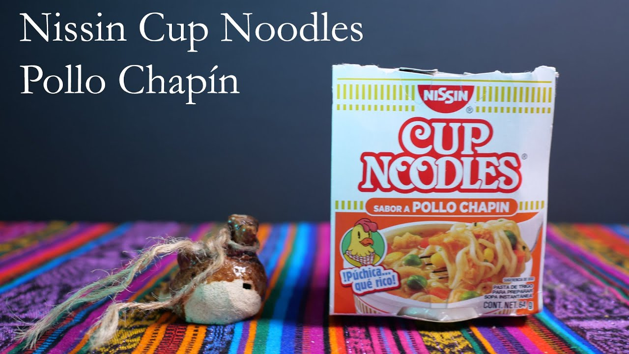 Nissn Cup Noodles: Sabor a Pollo Chapín