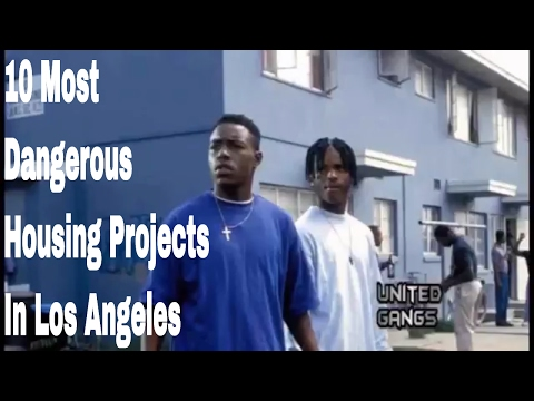 10 Most  Notorious Housing Projects In Los Angeles