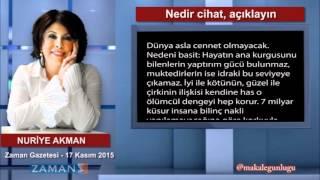 Nedir cihat, açıklayın - Nuriye Akman