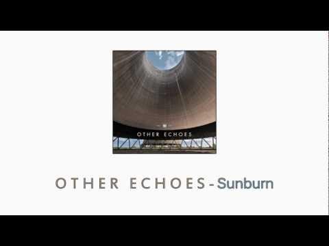 Other Echoes - Sunburn