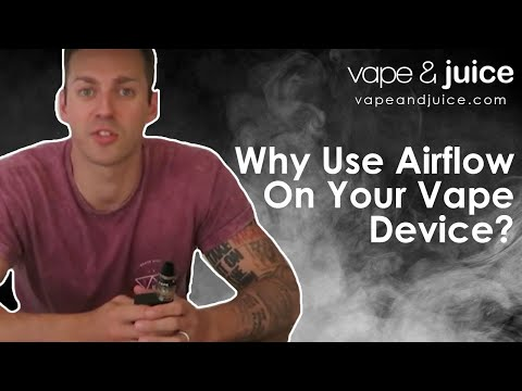 Why use airflow on your vape device?