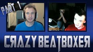 oZealous | Crazy Beatboxer (Part 1)