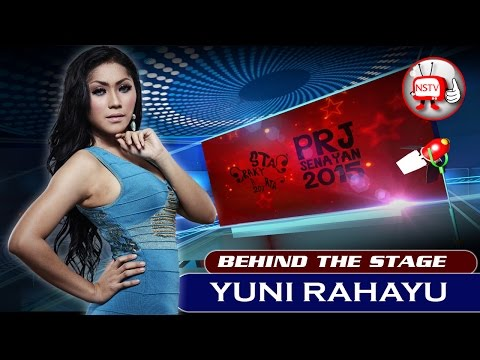Yuni Rahayu - Behind The Stage PRJ 2015 - NSTV