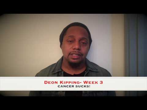 week 3 of Deon Kipping's Cancer Treatments