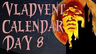 Christmas Vladvent Calendar: Day Eight (Dracula Prince of Darkness)