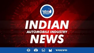 Indian Automobile News - Maruti, Honda, Volvo, Nissan & Tata Motors