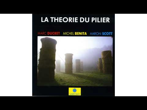 Marc Ducret, Michel Benita, Aaron Scott - Sourire (Et souffler)
