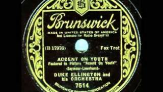 Duke Ellington and his Orchestra - Accent on Youth - Brunswick 7514 1935