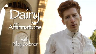 Dairy Affirmations 3: DAIRY