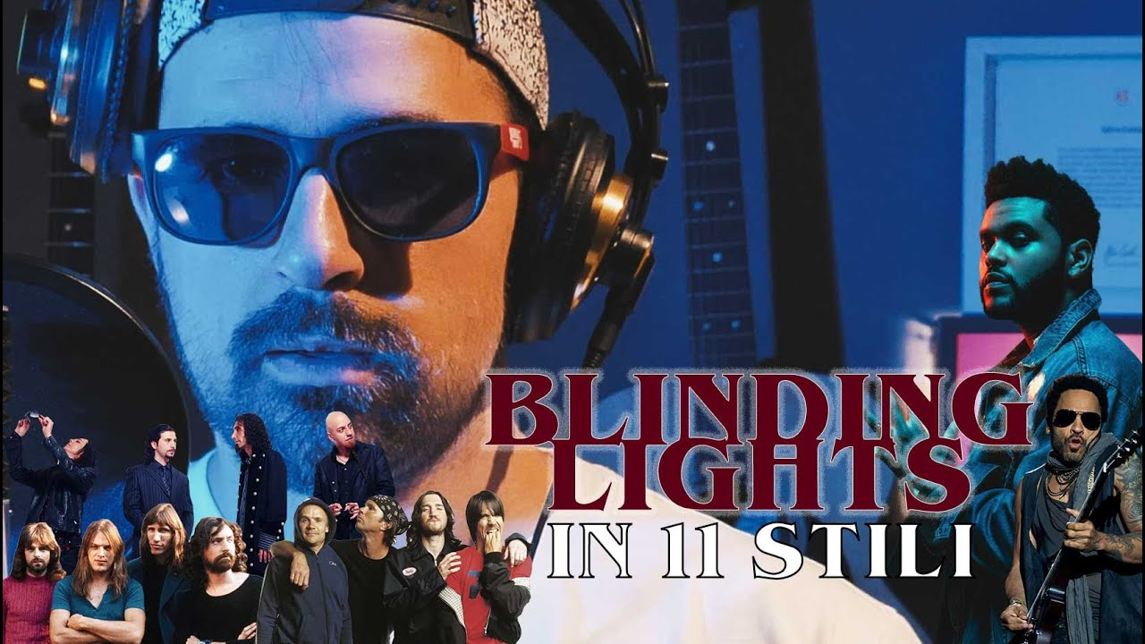 BLINDING LIGHTS in 11 STILI  | The Weeknd Cover