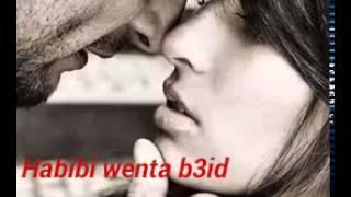 Habibi wenta b3id