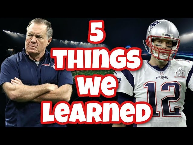 5 Things We Learned About Tom Brady and Bill Belichick Since Last Offseason