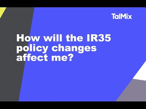 How will the IR35 policy changes affect me?