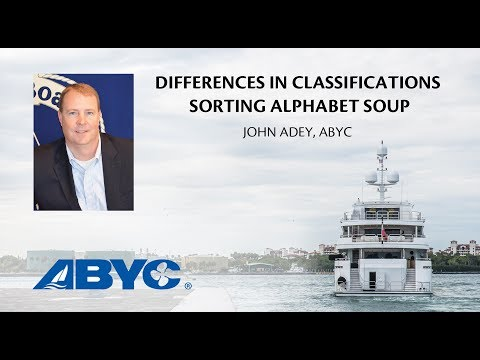 John Adey, ABYC - Differences in Classifications