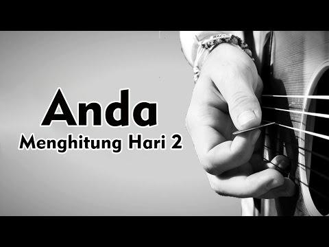 Anda - Menghitung Hari 2 ((Official Lyric) (lirik by NMP)