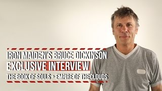 Iron Maiden's Bruce Dickinson on 'The Book of Souls' + 'Empire of the Clouds'