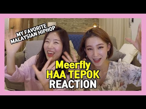 Korean Girls React To Meerfly - HAA TEPOK