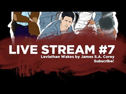 Leviathan Wakes Livecast #7
