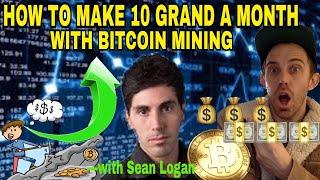 MAKE $10,000 A MONTH MINING BITCOIN