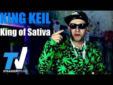 King Keil - King of Sativa (Official HD)