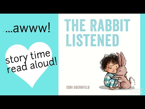 Read Along Story Time! The Rabbit Listened || 👩🐰