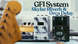 Ambient Sketch 080 - GFI System Skylar Reverb and Orca Delay