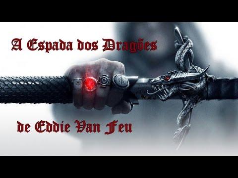 A Espada dos Dragões - Crônicas de Leemyar Vol. 2, de Eddie Van Feu