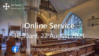 Online Service (All Saints'), Sunday 22 August 2021