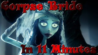Corpse Bride in 11 Minutes