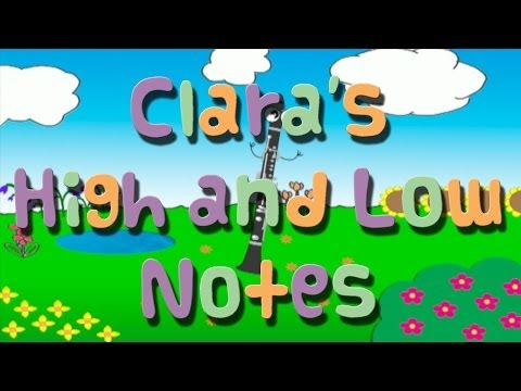 Clara's High and Low Notes