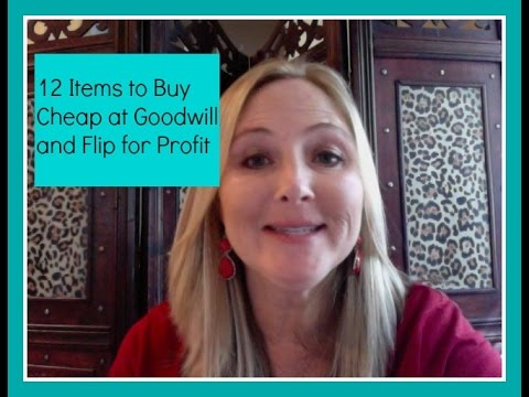 12 Items to Buy Cheap at Goodwill and Flip for Profit
