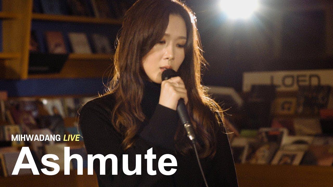 Ashmute - Blue / MIHWADANG LIVE