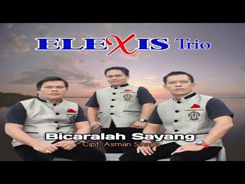 Trio Elexis - Bicaralah Sayang