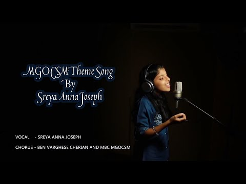 MGOCSM Theme Song By Sreya Anna Joseph