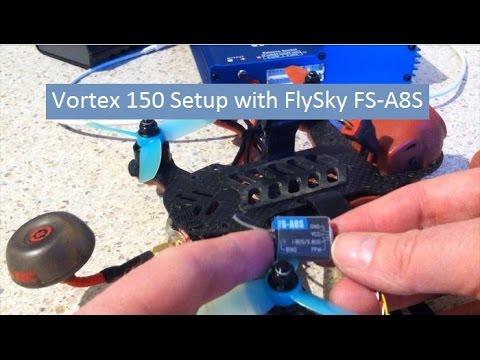 Vortex 150 Setup with FlySky FS-A8S