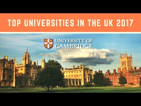 Top Universities in the UK 2016 - 2017 | UK University Ranking | Study Abroad