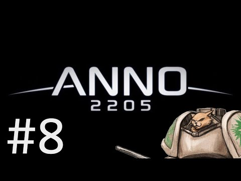 Let's Play Anno 2205 - Retrofitting (Finally) - Part 8