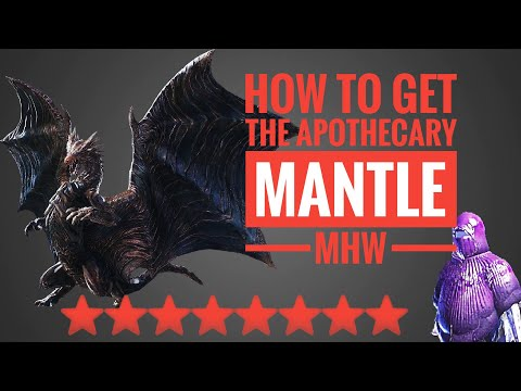 How to get the Apothecary Mantle - MHW