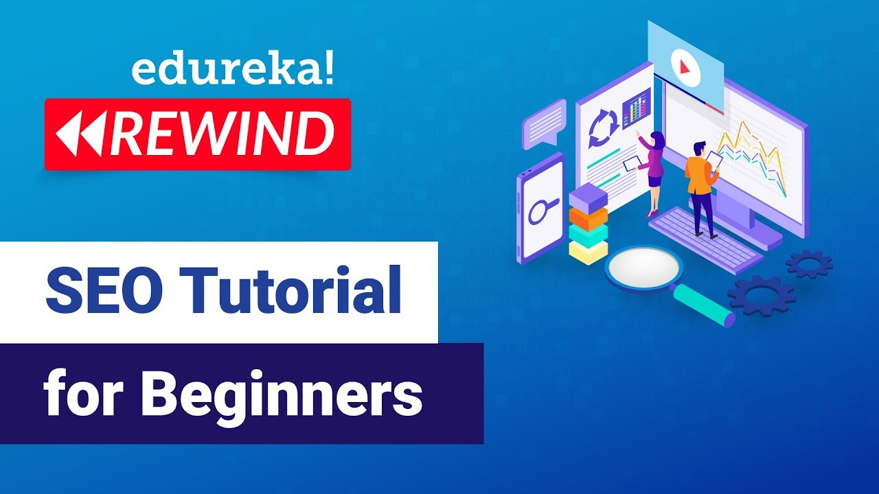 Search Engine Optimization Explained | SEO Tutorial | Edureka | Digital Marketing Rewind - 3