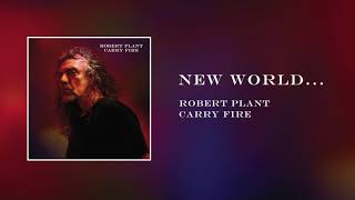Robert Plant - New World... | Official Audio