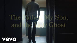 Craig Morgan - The Father, My Son, and the Holy Ghost (Lyric Video)