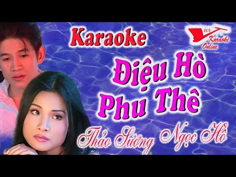 Karaoke Dieu Ho Phu The (Song Ca)