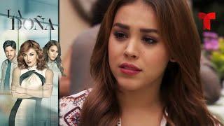 La Doña | Capítulo 82 | Telemundo Novelas