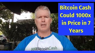 Bitcoin Cash 1000x in price in 7 years? | Roger Ver, Jared Tate Crypto Geniuses | BCH adoption!