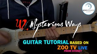 Edosounds - U2 Mysterious Ways guitar cover + tutorial (based on ZOO TV live from Sydney)